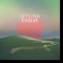 Cover:  Setsuna - Evolve