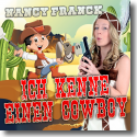 Cover:  Nancy Franck - Ich kenne einen Cowboy (Cowboy In Love Mix)