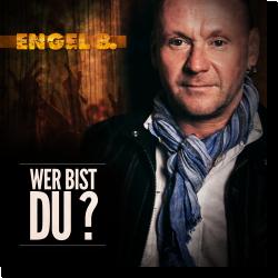 Cover: Engel B. - Wer bist du?