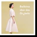 Cover: Balbina - Über das Grübeln