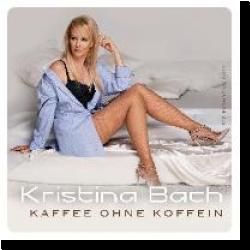 Cover: Kristina Bach - Kaffee ohne Koffein
