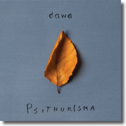 Cover: Dawa - Psithurisma