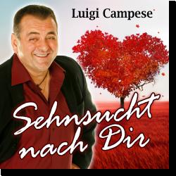 Cover: Luigi Campese - Sehnsucht nach dir