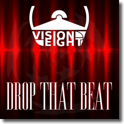 Cover: Visioneight - Drop That Beat