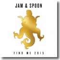 Cover:  Jam & Spoon - Find Me 2015