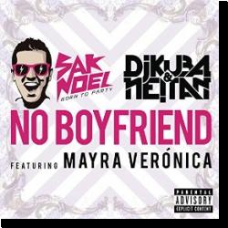 Cover: Sak Noel, DJ Kuba & Neitan feat. Mayra Verónica - No Boyfriend