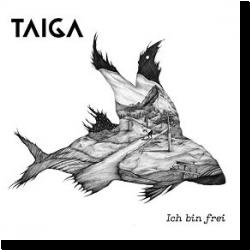Cover: TAIGA - Ich bin frei