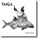 TAIGA - Ich bin frei
