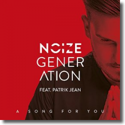 Cover: Noize Generation feat. Patrik Jean - A Song For You
