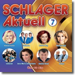 Cover: Schlager Aktuell 7 - Various Artists