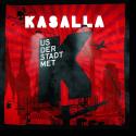 Cover: Kasalla - Us der Stadt met K