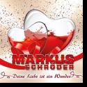 Cover: Markus Schröder - Deine Liebe ist ein Wunder