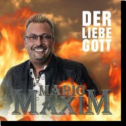 Cover: Mario Maxim - Der Liebe Gott