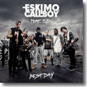 Cover: Eskimo Callboy feat. Sido - Best Day