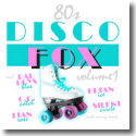 Cover:  80s Disco Fox Vol. 1 - Various Artists