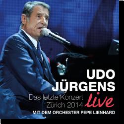 Cover: Udo Jürgens - Das letzte Konzert - Zürich 2014