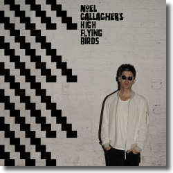 Cover: Noel Gallagher's High Flying Birds - Chasing Yesterday