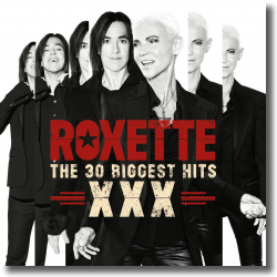 Cover: Roxette - The 30 Biggest Hits XXX