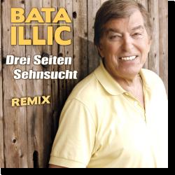 Cover: Bata Illic - Drei Seiten Sehnsucht (Remix)