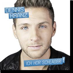 Cover: Dennis Kranz - Ich hör Schlager!