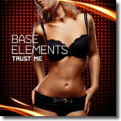 Cover: Base Elements - Trust Me