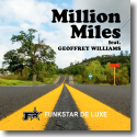 Cover: Funkstar De Luxe feat. Geoffrey Williams - Million Miles