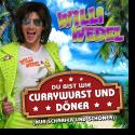 Cover:  Willi Wedel - Du bist wie Currywurst und Döner (Nur schärfer und schöner)