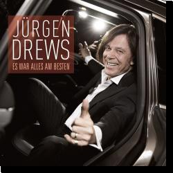 Cover: Jürgen Drews - Es war alles am Besten