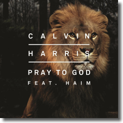 Cover: Calvin Harris feat. HAIM - Pray To God