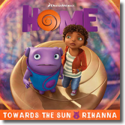 Cover: Rihanna - Towards The Sun  (Home / Soundtrack Version)