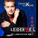 Cover: Frank Lukas - Leider Geil (De Lancaster RMX)