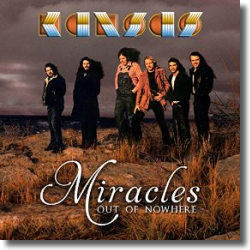 Cover: Kansas - Miracles Out Of Nowhere