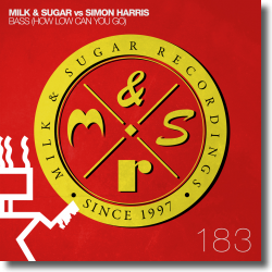 Cover: Milk & Sugar vs. Simon Harris - Bass (How Low Can You Go)