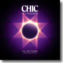 Cover:  CHIC feat. Nile Rodgers - I'll Be There