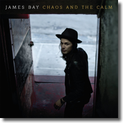 Cover: James Bay - Chaos And The Calm