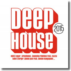Cover: Deep House 2015 - Various Artists