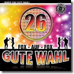 Cover: Gute Wahl - Folge 26 - Various Artists