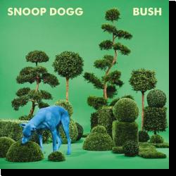 Cover: Snoop Dogg - Bush