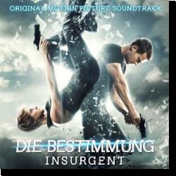 Cover: Die Bestimmung - Insurgent - Original Soundtrack