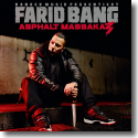 Cover: Farid Bang - Asphalt Massaka 3