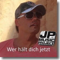 Cover:  JP Music Project - Wer hält dich jetzt
