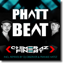 Cover: Chimeraz Finest - Phatt Beat