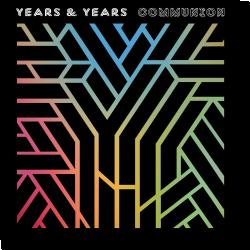 Cover: Years & Years - Communion