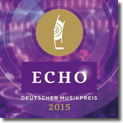 Cover: ECHO - Deutscher Musikpreis 2015 - Various Artists