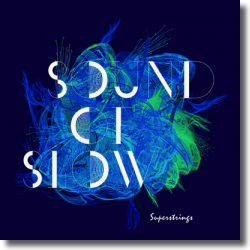 Cover: Superstrings - Sounds Of Slow