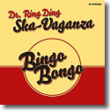 Cover: Dr. Ring Ding Ska Vaganza - Bingo Bongo