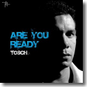 Cover:  Tosch - Are You Ready
