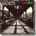 Cover:  Deez Nuts - Word Is Bond