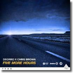 Cover: Deorro x Chris Brown - Five More Hours
