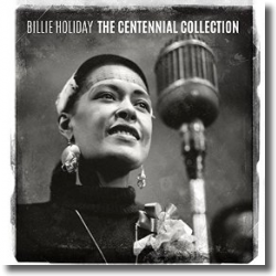 Cover: Billie Holiday - The Centennial Collection
